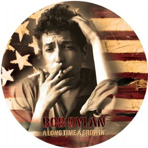 "BOB DYLAN-A LONG TIME A GROWIN' VOLUME FOUR (12"" PICTURE DISC VINYL) [2013]"